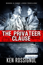 The Privateer Clause ebook by Ken Rossignol