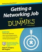 Getting a Networking Job For Dummies ebook by Peter H. Gregory, Bill Hughes