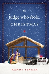 The Judge Who Stole Christmas ebook by Randy Singer