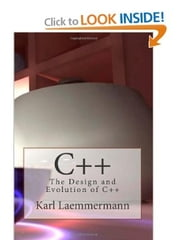 C++ - The Design and Evolution of C++ ebook by Karl Laemmermann