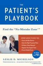 The Patient's Playbook ebook by Leslie D. Michelson
