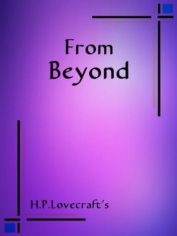 From Beyond ebook by H. P. Lovecraft