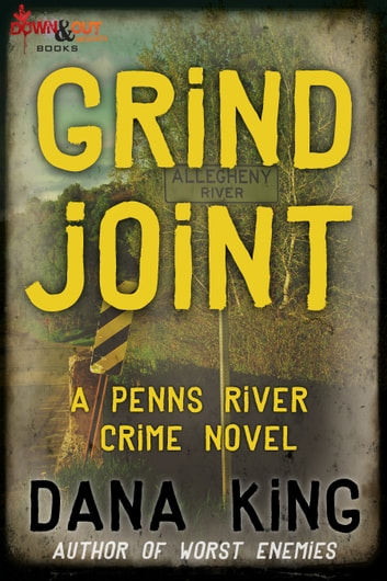 Grind Joint ebook by Dana King
