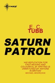 Saturn Patrol ebook by E.C. Tubb