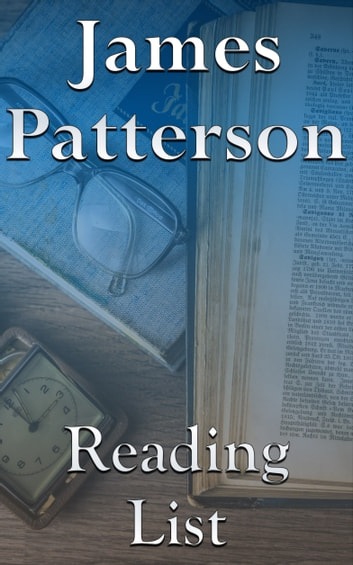James Patterson - Reading List ebook by Edward Peterson