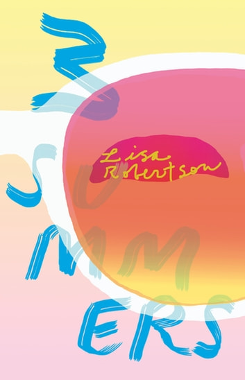 3 Summers ebook by Lisa Robertson