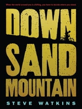 Down Sand Mountain ebook by Steve Watkins