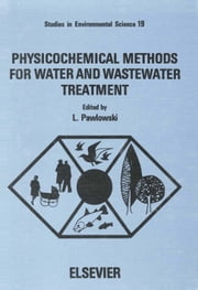 Physicochemical Methods for Water and Wastewater Treatment ebook by Pawlowski, L.