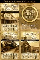Lincoln County Series ebook by Sarah Jae Foster