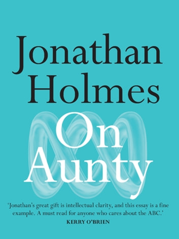 On Aunty ebook by Jonathan Holmes