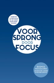 Voorsprong door focus ebook by Kobo.Web.Store.Products.Fields.ContributorFieldViewModel