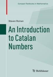 An Introduction to Catalan Numbers ebook by Steven Roman
