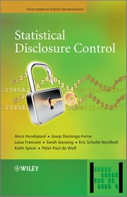 Statistical Disclosure Control ebook by Anco Hundepool,Josep Domingo-Ferrer,Luisa Franconi,Sarah Giessing,Eric Schulte Nordholt,Keith Spicer,Peter-Paul de Wolf