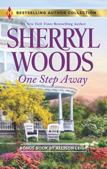 One Step Away - Once Upon a Proposal ebook by Sherryl Woods,Allison Leigh