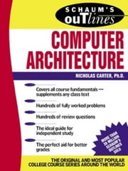 Schaum's Outline of Computer Architecture ebook by Kobo.Web.Store.Products.Fields.ContributorFieldViewModel