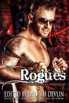 Rogues ebook by Delilah Devlin, Elle James, Megan Mitcham,...