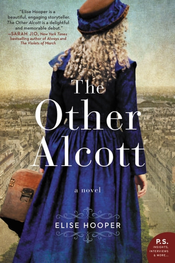 The Other Alcott - A Novel ebook by Elise Hooper