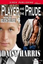 Player and the Prude ebook by Daisy Harris
