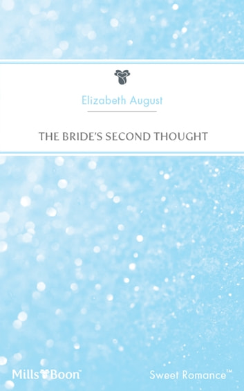 The Bride's Second Thought ebook by Elizabeth August