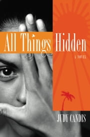 All Things Hidden ebook by Judy Candis
