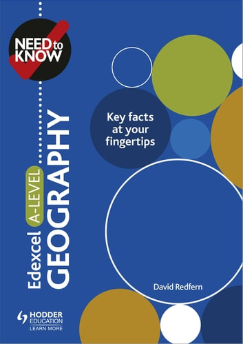 Need to Know: Edexcel A-level Geography ebook by David Redfern