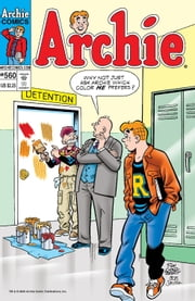 Archie #560 ebook by Greg Crosby,Kathleen Webb,Angelo DeCesare,Jeff Shultz,Al Milgrom,Jack Morelli,Barry Grossman