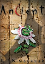 Ancient - Book One ebook by K. T. Kimbrough