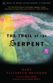 The Trail of the Serpent ebook by Mary Braddon,Chris Willis,Sarah Waters