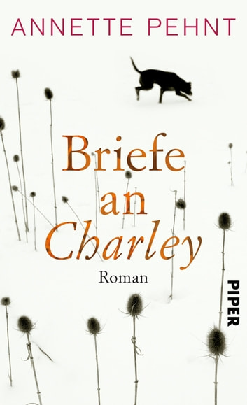 Briefe an Charley - Ein Roman ebook by Annette Pehnt