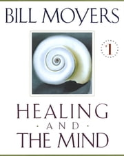 Healing and the Mind ebook by Bill Moyers