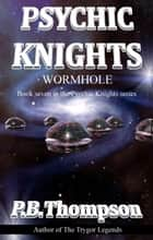 Wormhole ebook by P.B.Thompson