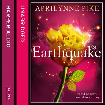 Earthquake audiobook by Aprilynne Pike