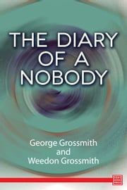 The Diary of a Nobody ebook by George Grossmith,Weedon Grossmith