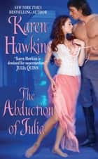 The Abduction Of Julia ebook by Karen Hawkins