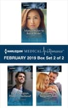 Harlequin Medical Romance February 2019 - Box Set 2 of 2 - An Anthology eBook by Scarlet Wilson, Kate Hardy, Amy Ruttan