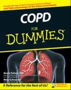 COPD For Dummies ebook by Meg Schneider, Kevin Felner