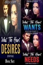 What The Heart Desires Box Set ebook by