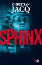 Sphinx ebook by Christian Jacq