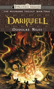 Darkwell - The Moonshae Trilogy, Book III ebook by Douglas Niles