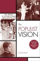 The Populist Vision ebook by Charles Postel
