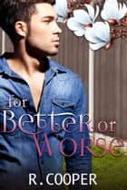 For Better or Worse ebook by
