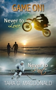 Game On! - Never to Part and Never to Love ebook by Tara C. MacDonald