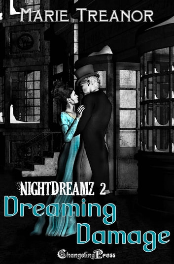 Dreaming Damage (NightDreamz) ebook by Marie Treanor
