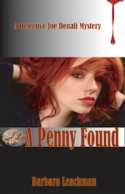 A Penny Found ebook by Barbara Leachman