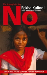 Strength to Say No ebook by Rekha Kalindi,Mouhssine Ennaimi