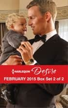 Harlequin Desire February 2015 - Box Set 2 of 2 - The Blackstone Heir\Her Forbidden Cowboy\The Texan's Royal M.D. ebook by Dani Wade, Charlene Sands, Merline Lovelace