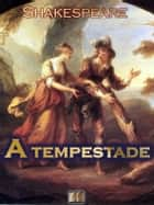 A Tempestade ebook by William Shakespeare