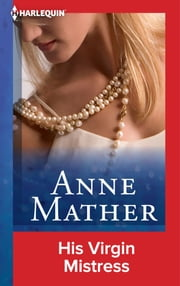 His Virgin Mistress ebook by Anne Mather