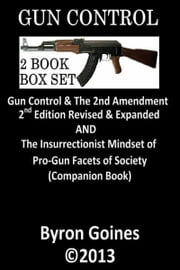 "Gun Control ""2 Book Box Set"" ebook by Byron Goines"