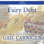Fairy Debt audiobook by Gail Carriger